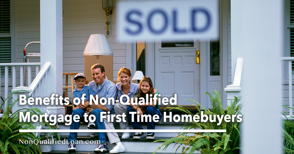 benefits-of-non-qualified-mortgage-to-first-time-homebuyers
