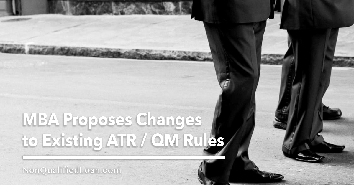 MBA Proposes Changes to Existing ATR QM Rules